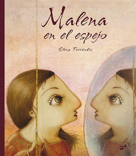 """""""Malena en el espejo"""" Thule. Elena Ferrándiz"""