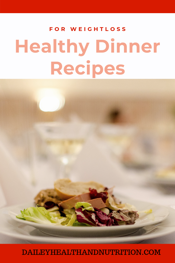 Healthy Dinner Recipes For Weight Loss | Easy images