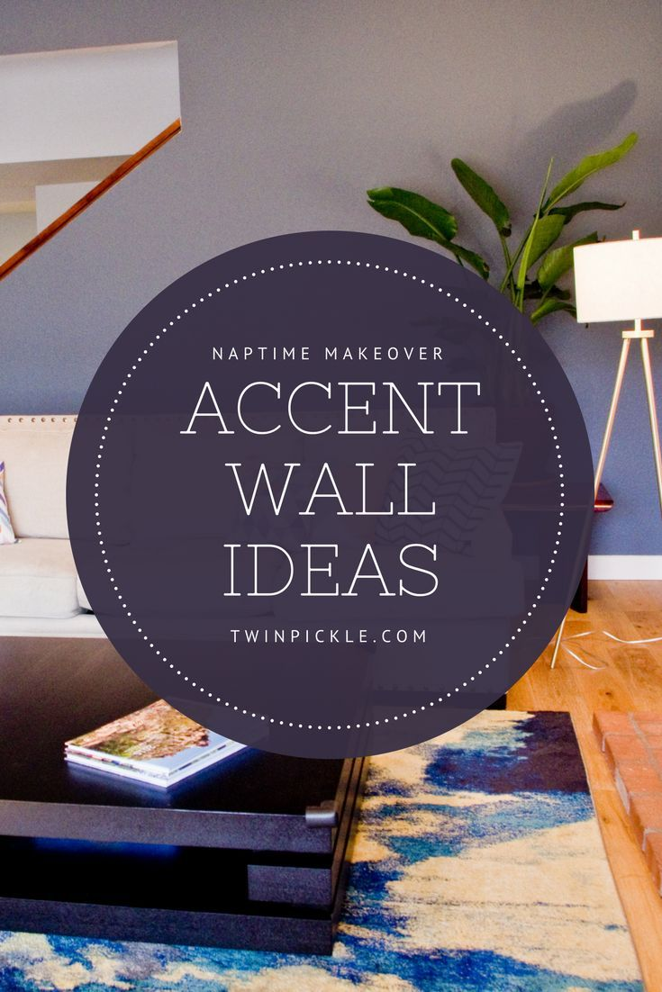 Accent Wall Ideas Naptime Makeover is part of Home Accents DIY Grey - There are limitless accent wall ideas that can bring contrast, texture and detail into your home design  An accent wall allows a room to look highly styled with little impact on the rest of the house; no need to move