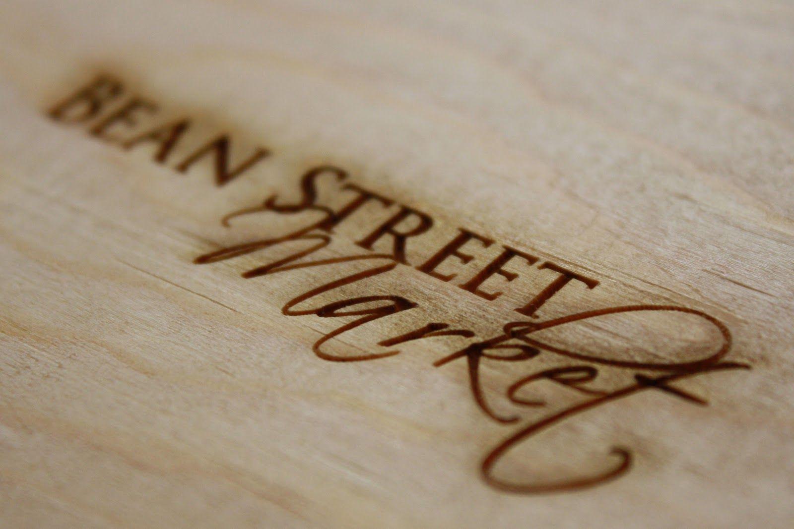 Woodburned logos Bean Street Market Blog This Week