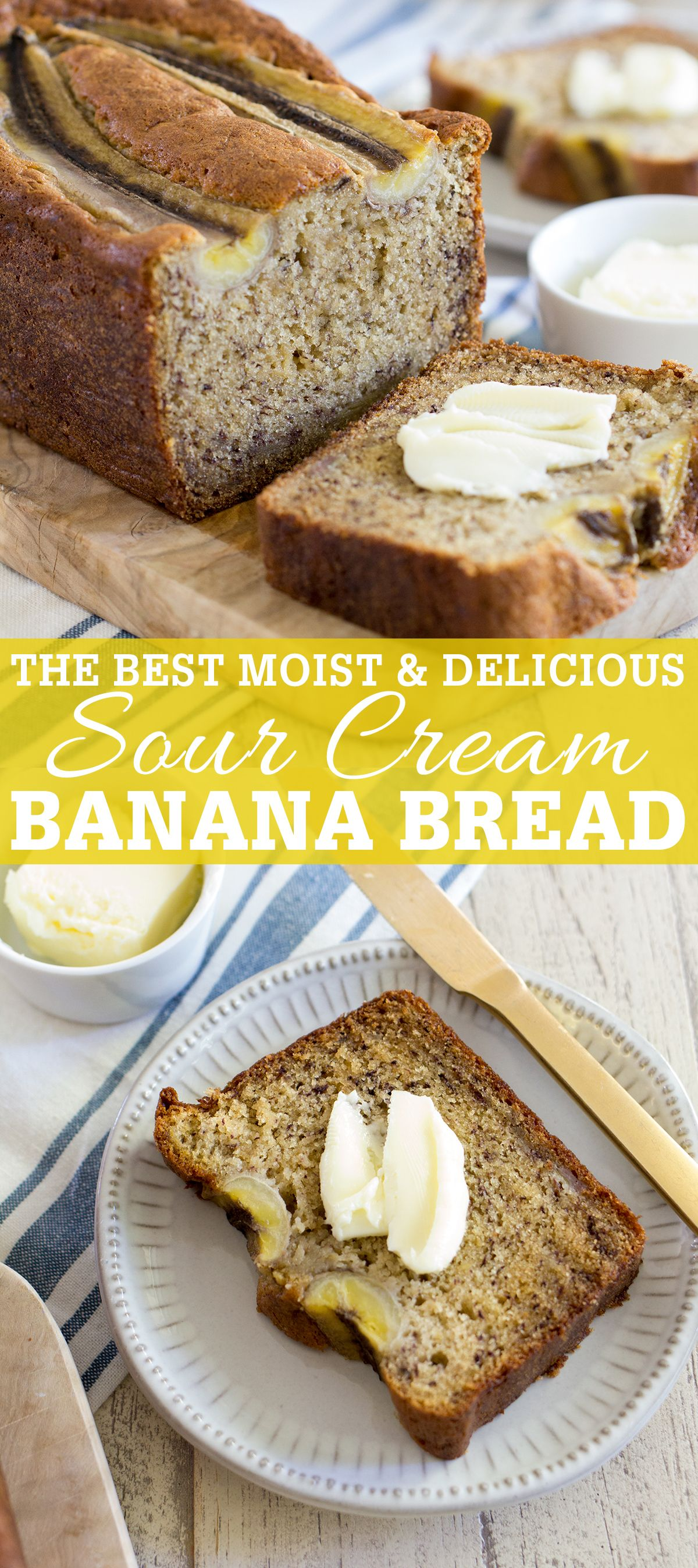 This Recipe Is For The Very Best Sour Cream Banana Bread That Is Very Moist Flavorful And In 2020 Sour Cream Banana Bread Banana Bread Recipe Moist Best Banana Bread