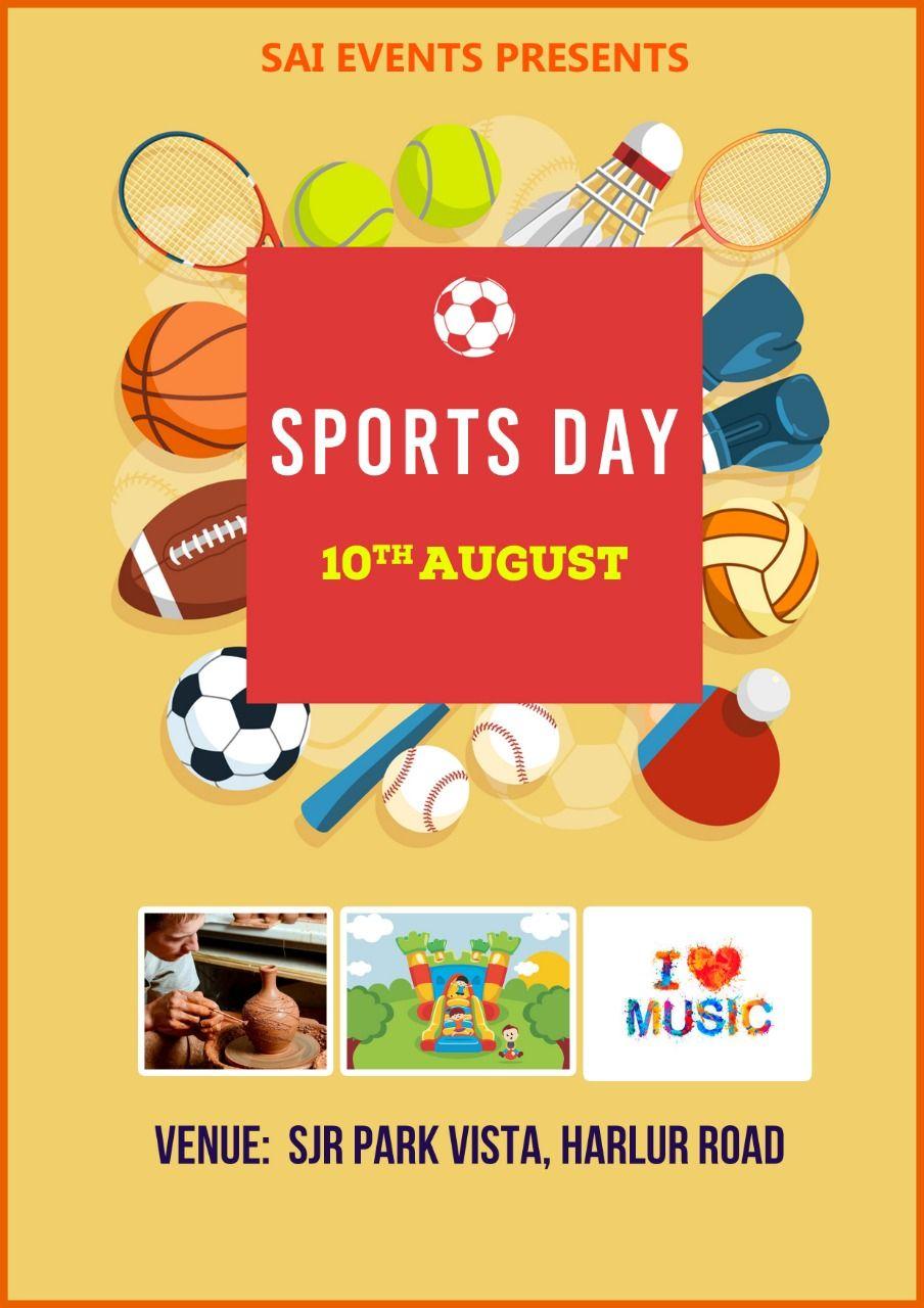 Sports DaySJR Park, Vista, Harlur Road, Bengaluru.
