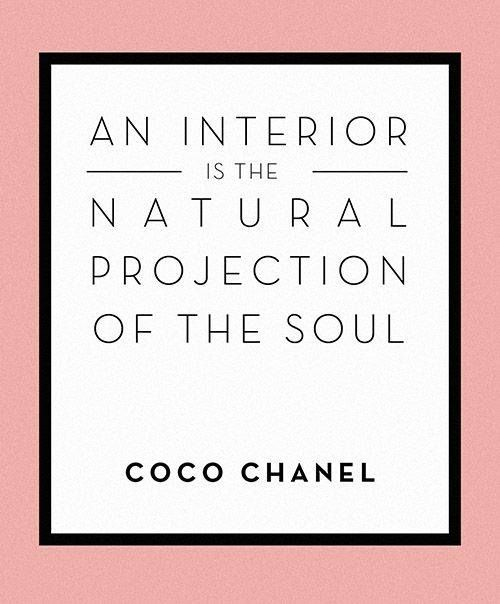 Coco Chanel Design Inspiration Quotes Inspiration Transformation Interiordesign Interiordesigner In Interior Design Quotes Design Quotes Quotes To Live By