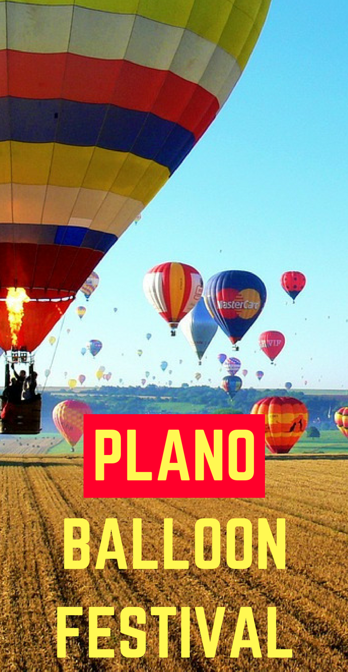 The Plano Balloon Festival is the place to be this Fall