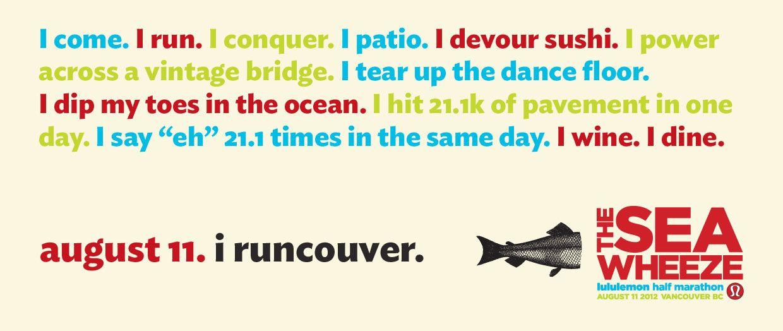 The SeaWheeze lululemon Half Marathon August 11 2012