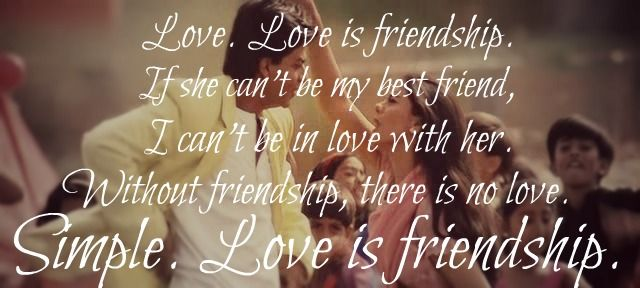 Love Love Is Friendship If She Can T Be My Best Friend I Can T Be