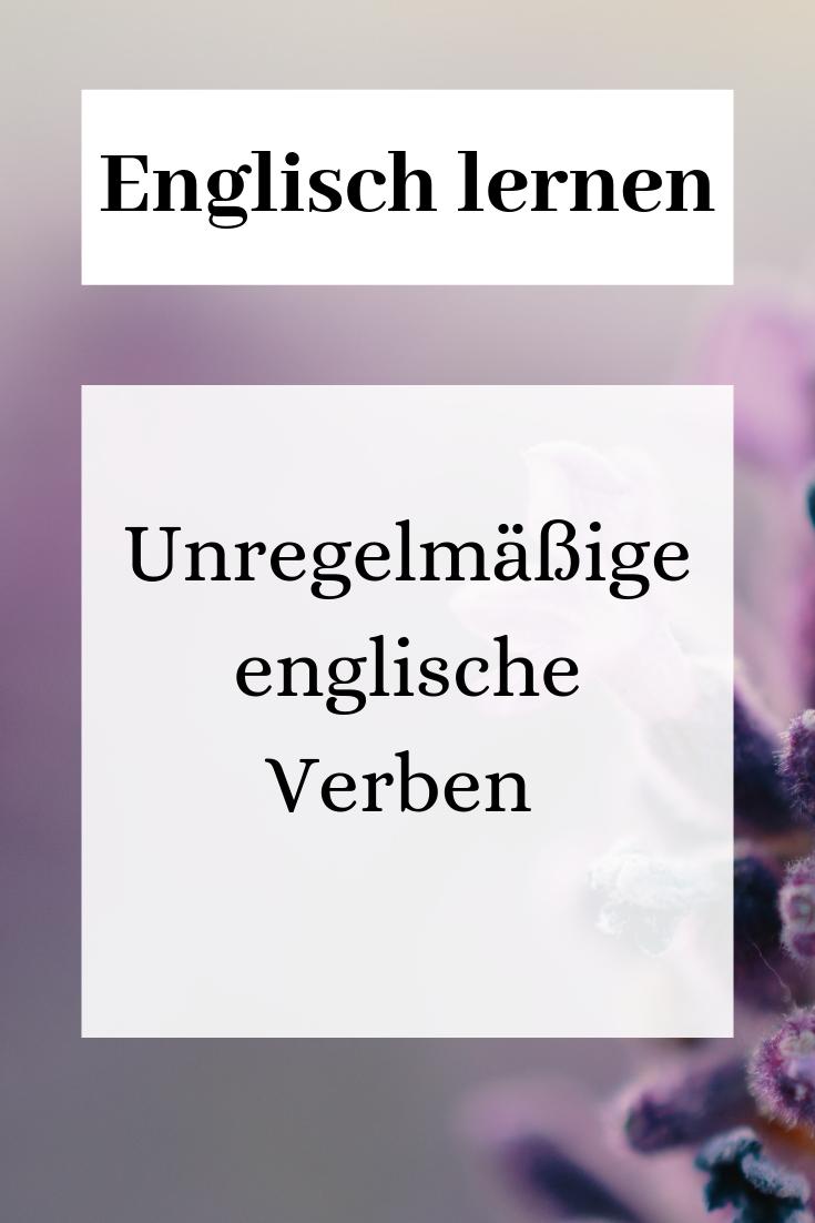 Unregelmassige Englische Verben Pdf Liste Drucken Englisch Lernen Grammatik Englische Verben Englisch Vokabeln Lernen