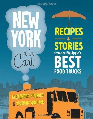 New york food cart book recipes and stories of nycs street food new york food cart book recipes and stories of nycs street food forumfinder Image collections
