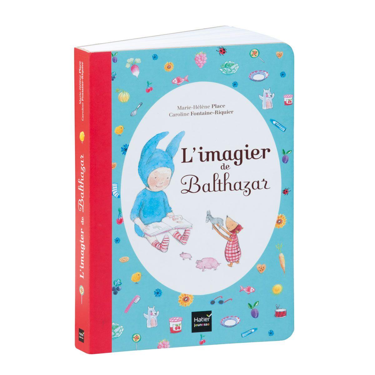Livre L Imagier De Balthazar Pour Enfant De 1 An A 4 Ans