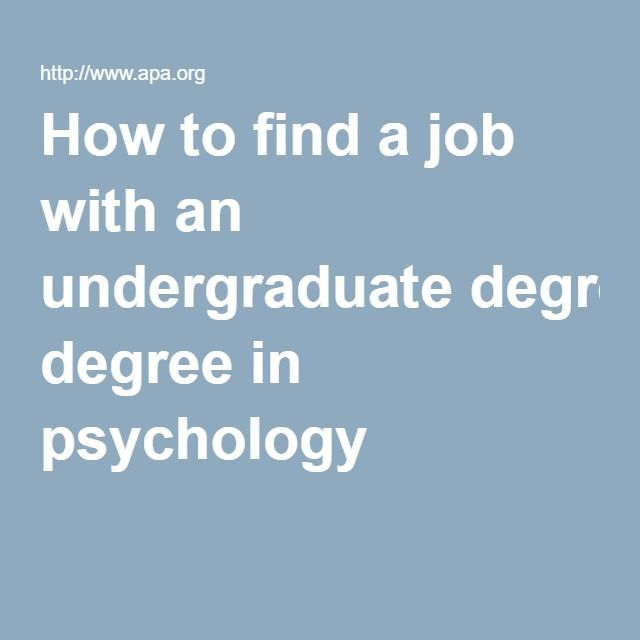 How To Find A Job With An Undergraduate Degree In
