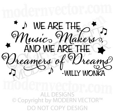 WILLY WONKA Quote Vinyl Wall Decal DREAMERS OF DREAMS