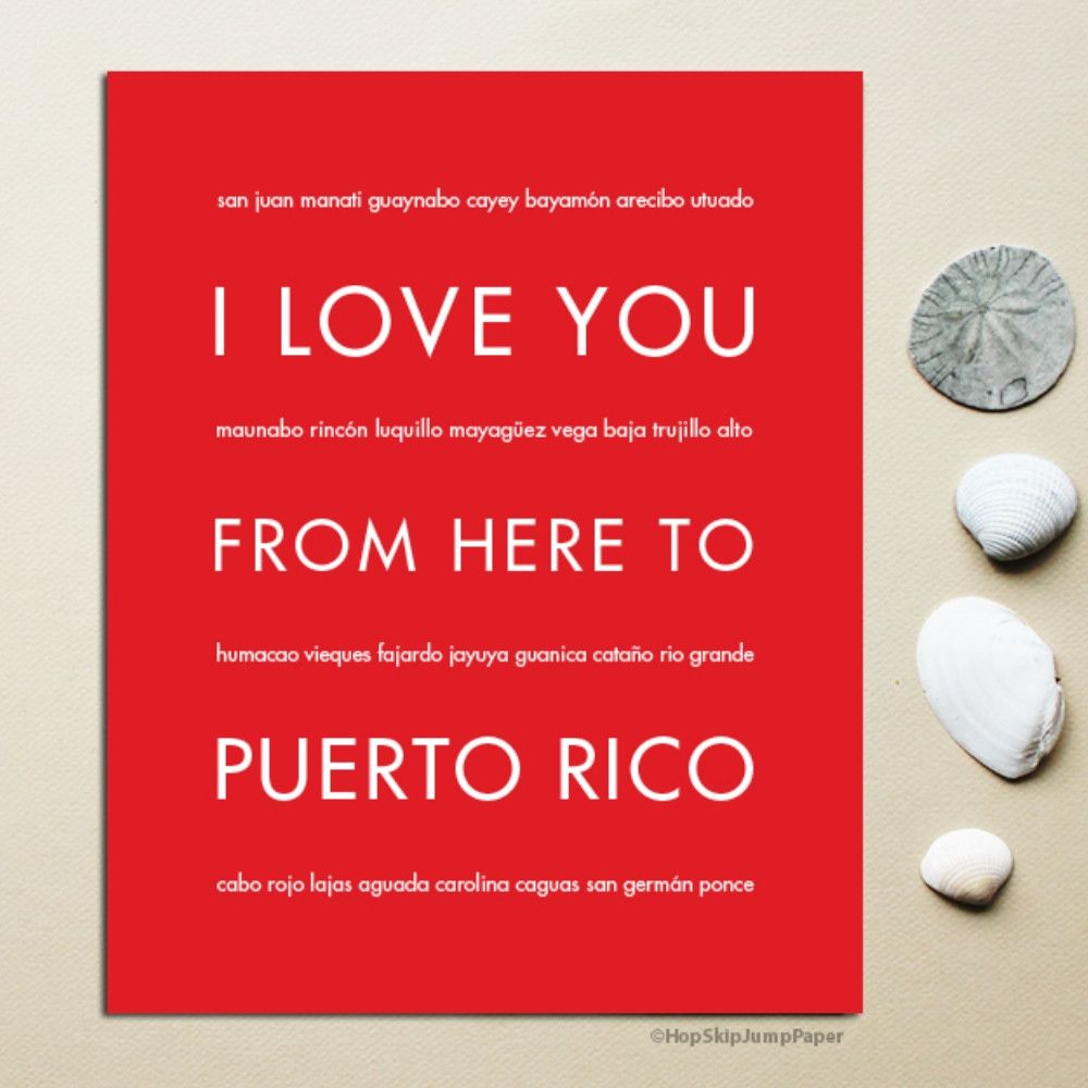 I Love You From Here To Puerto Rico Art Print My Love Travel Art Print Travel Art