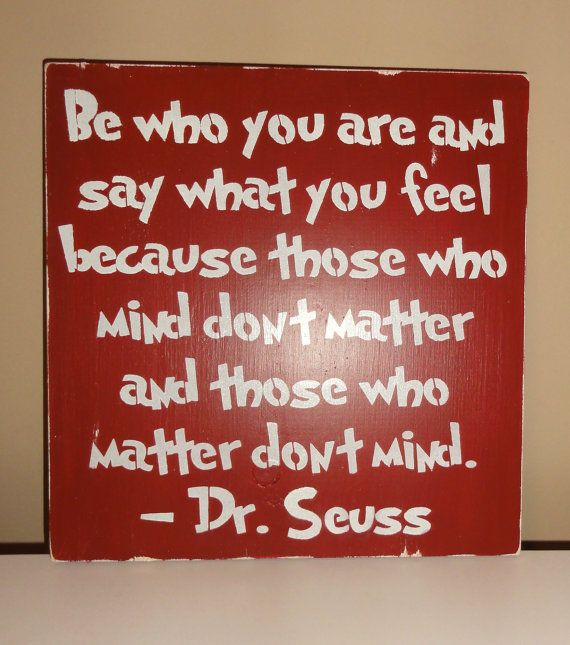 Dr Seuss Be Who You Are And Say What You Feel Childrens By Erinjt