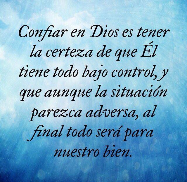 Confiar En Dios Y Esperar En El Quotes Dear God Faith