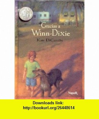 Gracias a winn dixie because of winn dixie spanish edition gracias a winn dixie because of winn dixie spanish edition fandeluxe Gallery