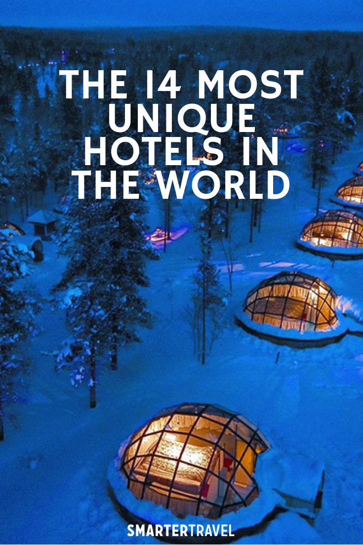 The 14 Most Unique Hotels in the World