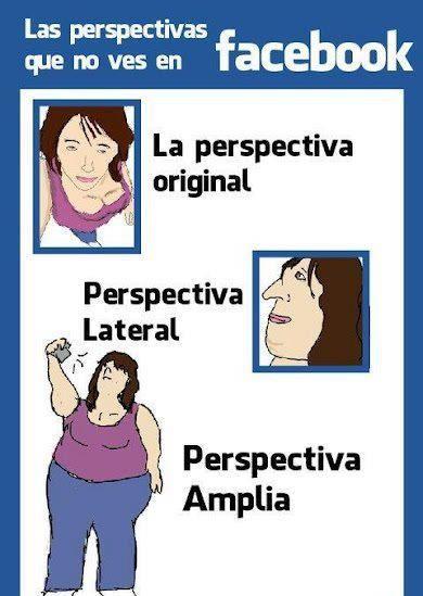 Las perspectivas que no ves en Facebook-- jajajajajajaja!!! Lo que aparentan  y la realidad! XD -- tanta gente falsa!