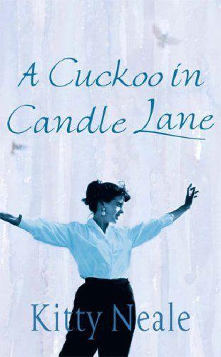 A Cuckoo in Candle Lane by Kitty Neale, http://www.amazon.co.uk/dp/0752859366/ref=cm_sw_r_pi_dp_vRHzsb1FMKDE7