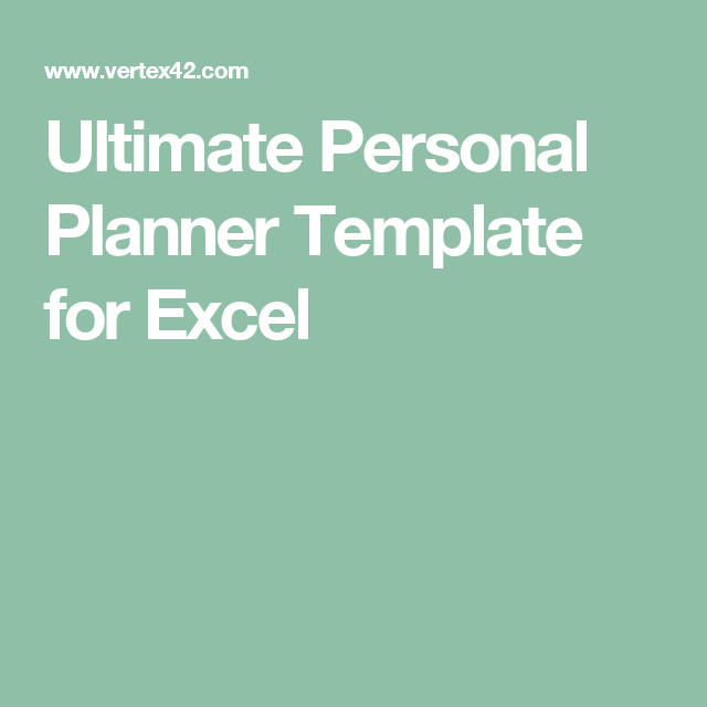 Ultimate Personal Planner Template for Excel | Sewing | Pinterest ...