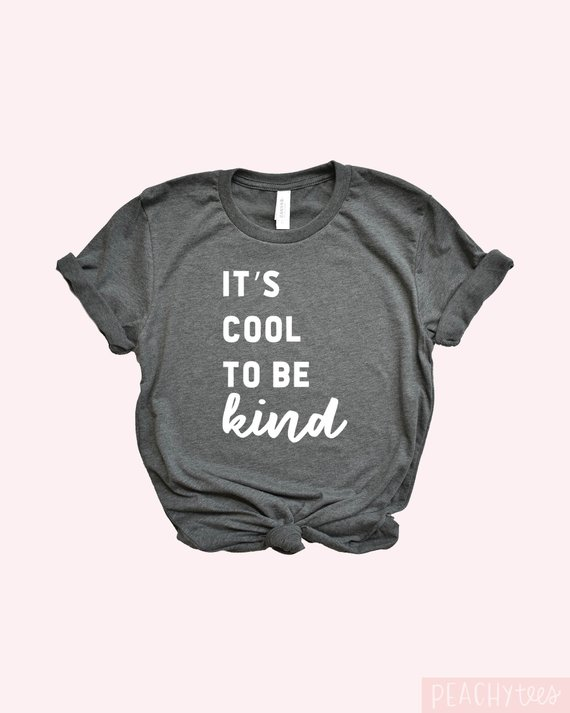 7e19fa0d It's Cool to be Kind Tshirt | Products | T shirt, Screen printing ...