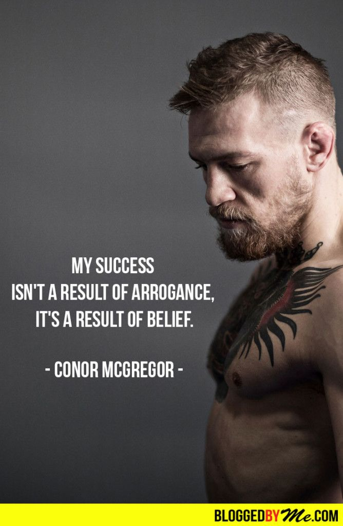 my success isn 39 t a result of arrogance its a result of