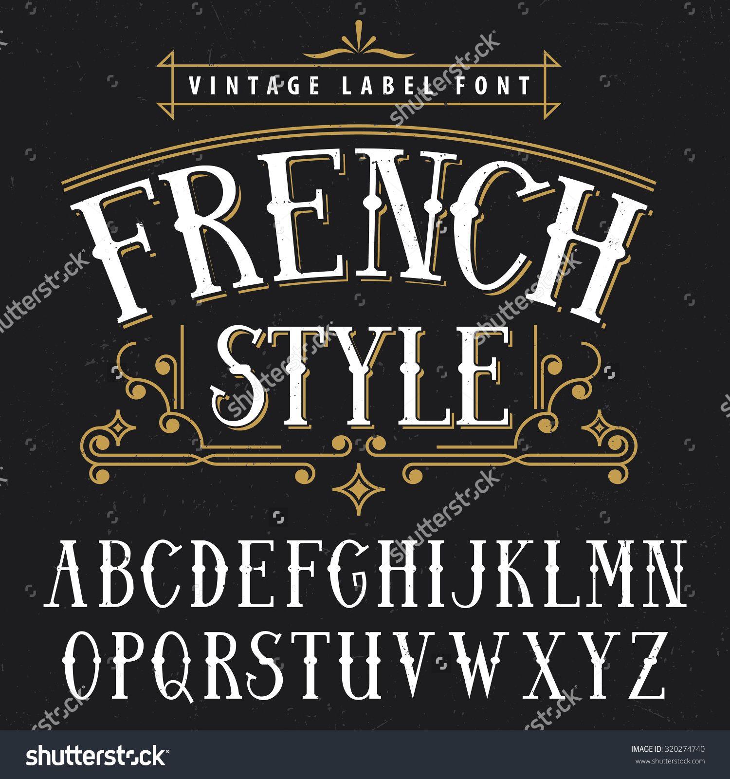 French Style Vintage Label Font. Vector Illustration