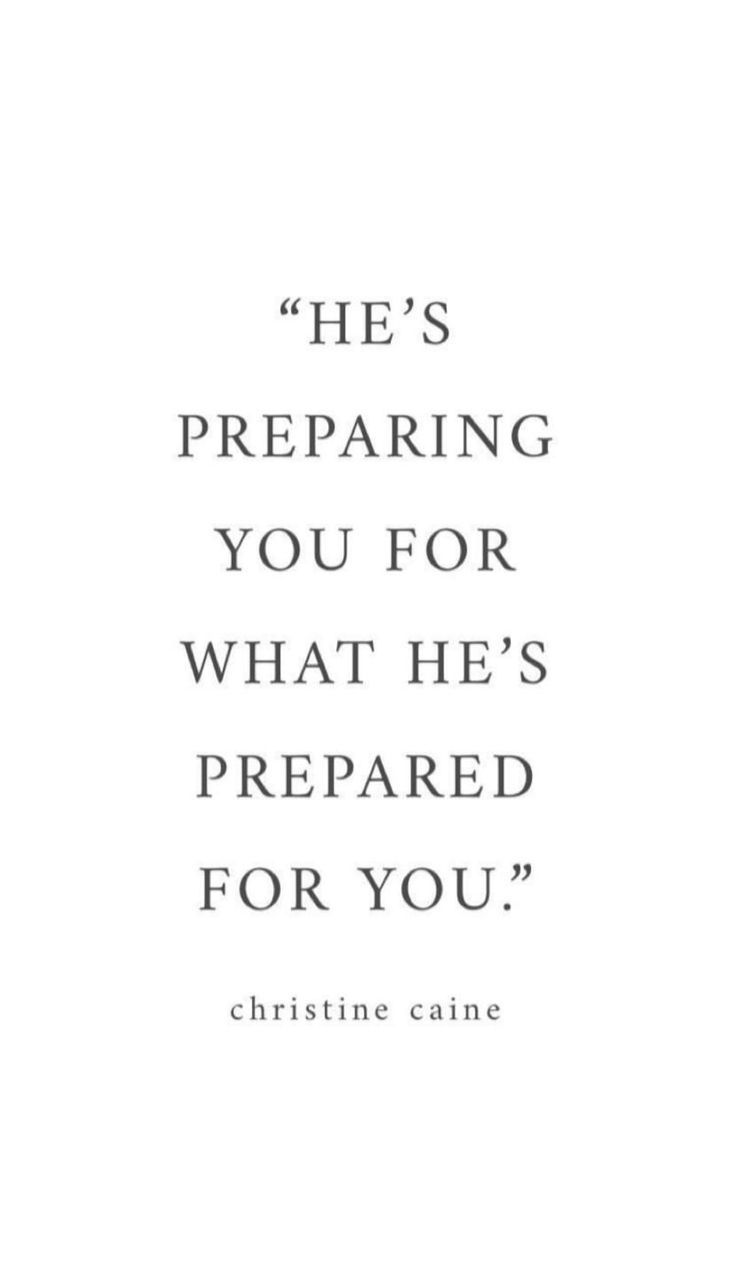 He's getting ready you for what he's ready you for. -Christine Caine #Spruche