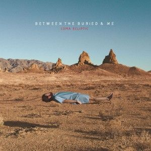 Between The Buried And Me Coma Ecliptic Album Metal Albums Music