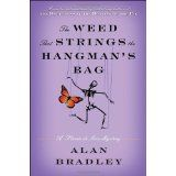 The Weed That Strings the Hangman's Bag: A Flavia de Luce Mystery (Flavia de Luce Mysteries) (Hardcover)By Alan Bradley