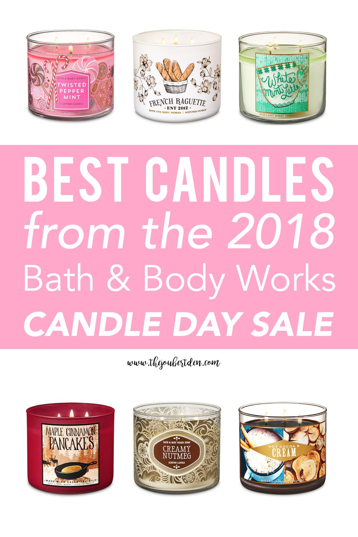 Bath And Body Works Candle Day Sale 2018 Best Scents Shopping Tips Bath Body Works Candles Bath And Body Works Body Works