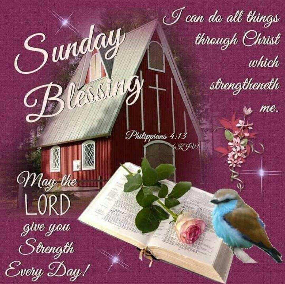 Sunday Quotes Images Sunday Blessing Sunday Sunday Quotes Blessed Sunday Sunday