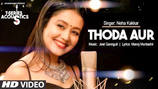 Thoda Aur - Neha Kakkar | neha | Pinterest | Neha kakkar