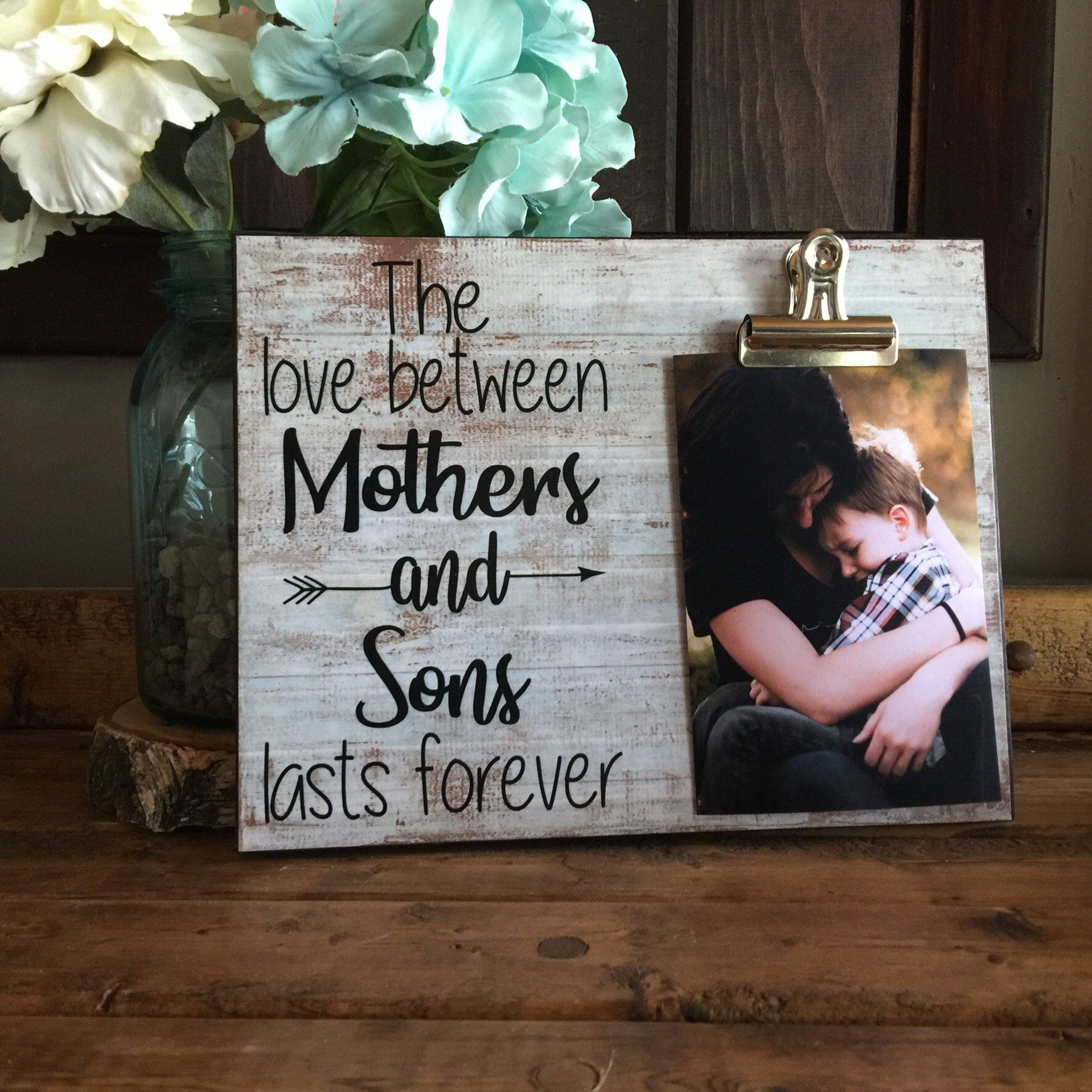 Gift for mom the love between mothers and sons lasts