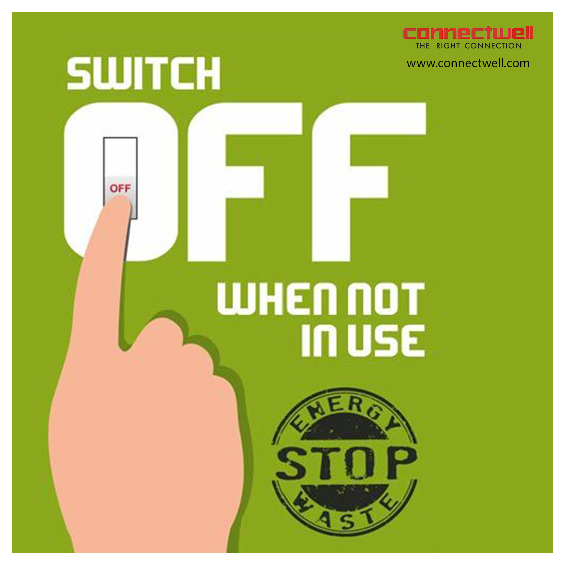 Switch Off When not in USE. Electricity Saving