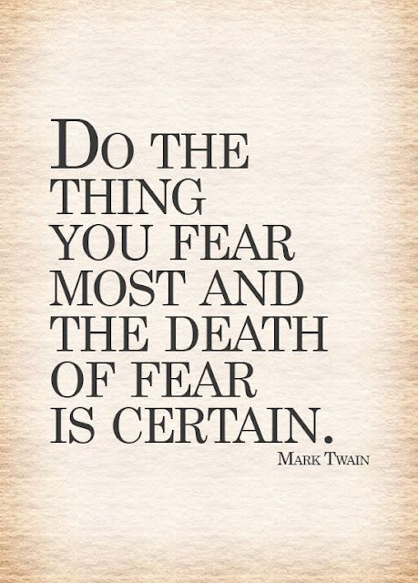 Courage Quotes Fear Quotes No Fear Quotes Mark Twain Quotes Quotes