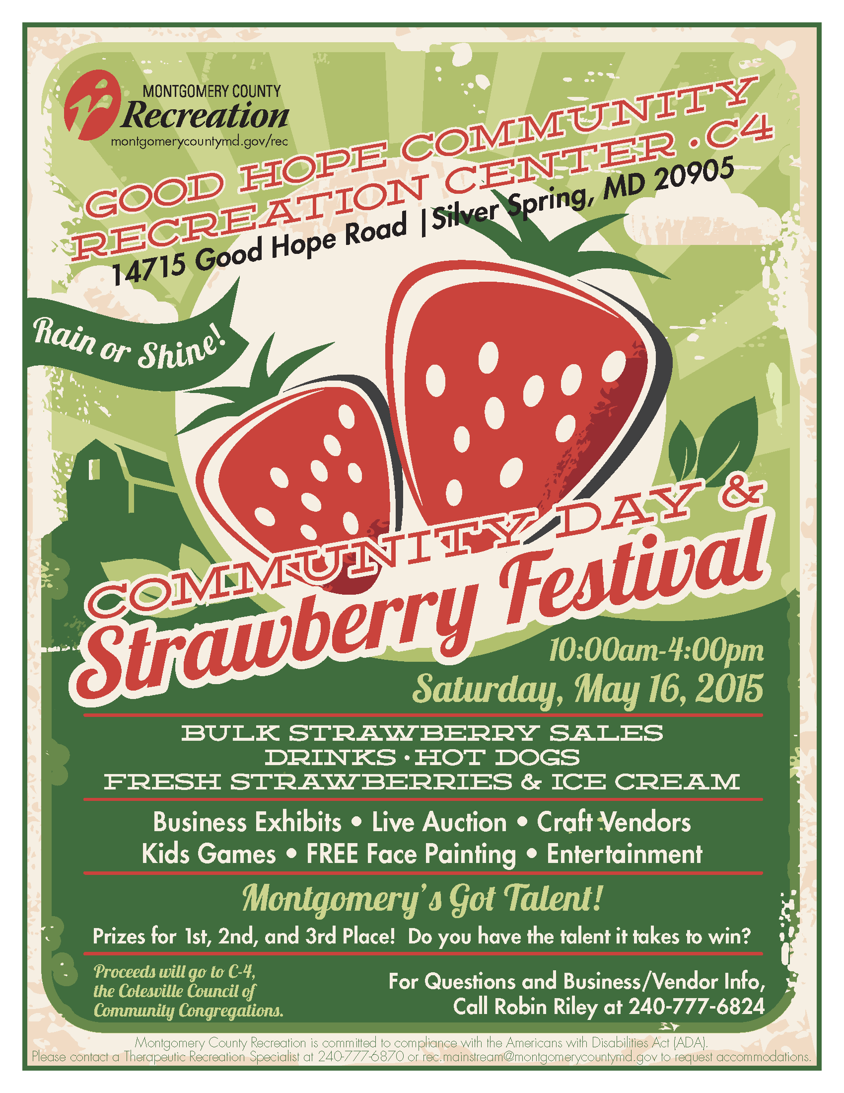 The annual Community Day and Strawberry Festival at Good Hope Recreation Center, May 16.