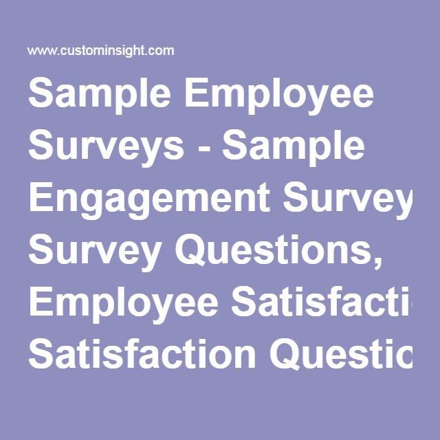Sample Employee Surveys - Sample Engagement Survey Questions - sample employee satisfaction survey