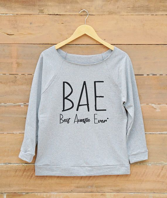 Women Sweatshirt BAE Best Aunt Ever Shirt Birthday Gift Sweatshirts Christmas T Present Ideas Ladies