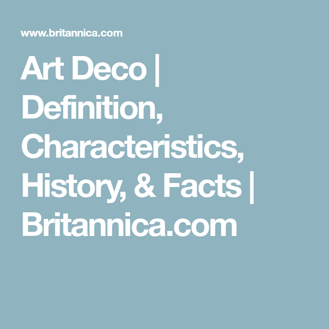 Art Deco   Definition, Characteristics, History, & Facts ...