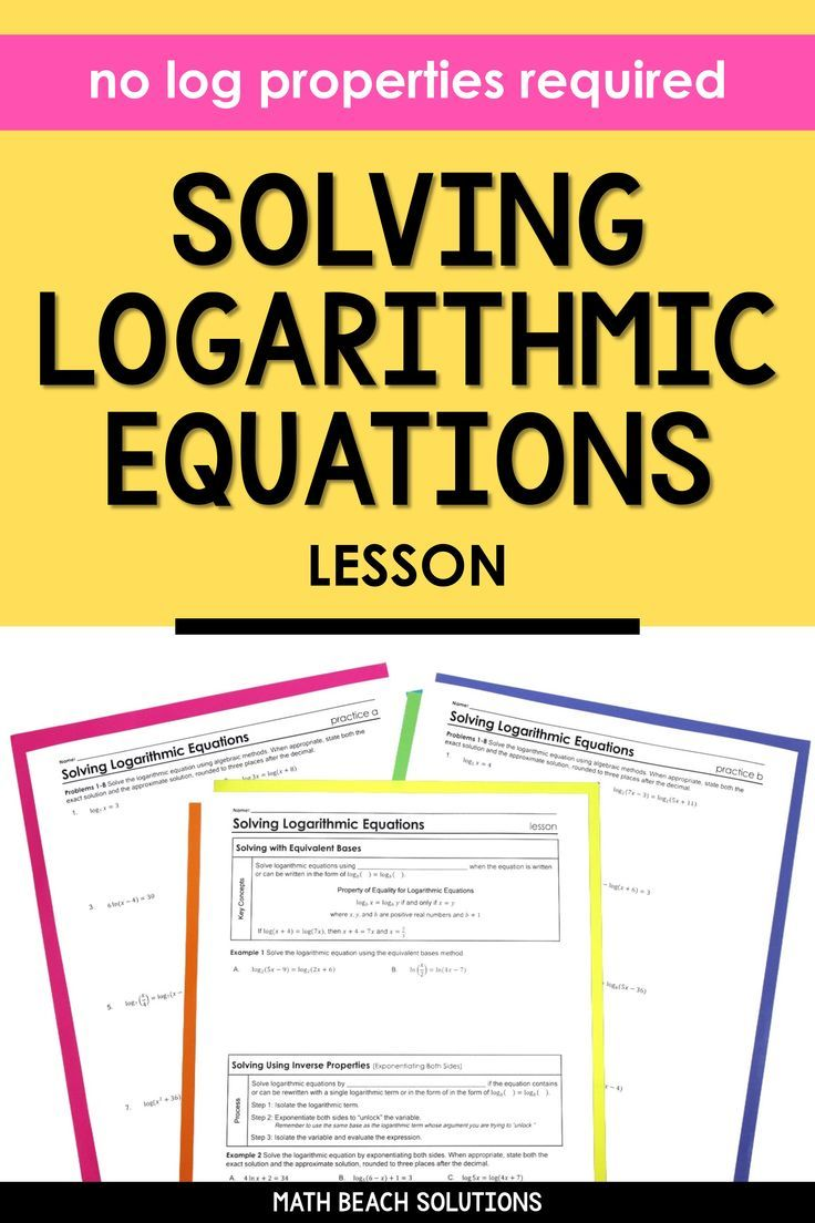 Solving Logarithmic Equations Lesson in 2020 Algebra