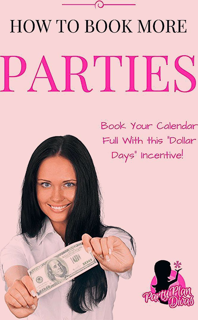 Book More Parties With Dollar Days