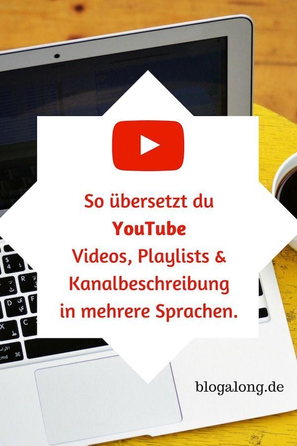 Youtube Videos Playlists Und Kanalbeschreibung Ubersetzen