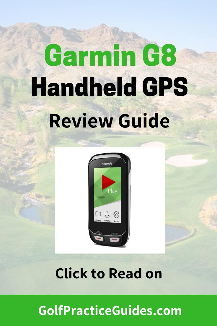 Garmin G8 Handheld GPS Review | GolfPracticeGuides com | Golf