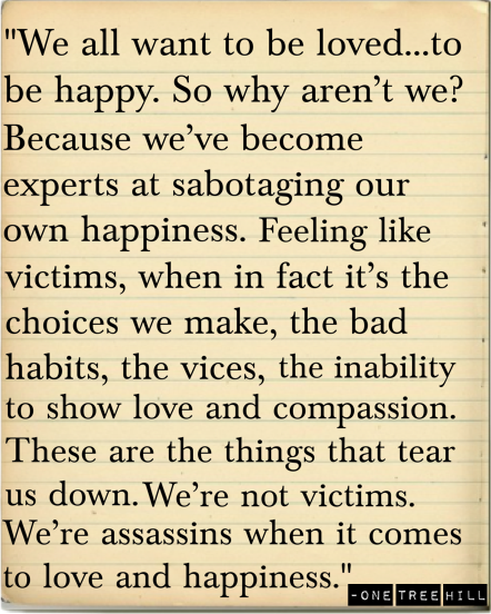 Sabotaging your own happiness