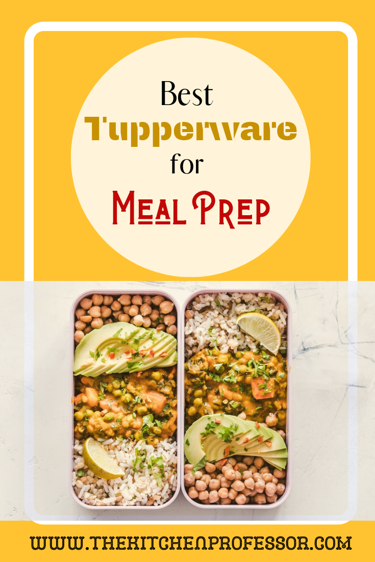Best Tupperware for Meal Prep