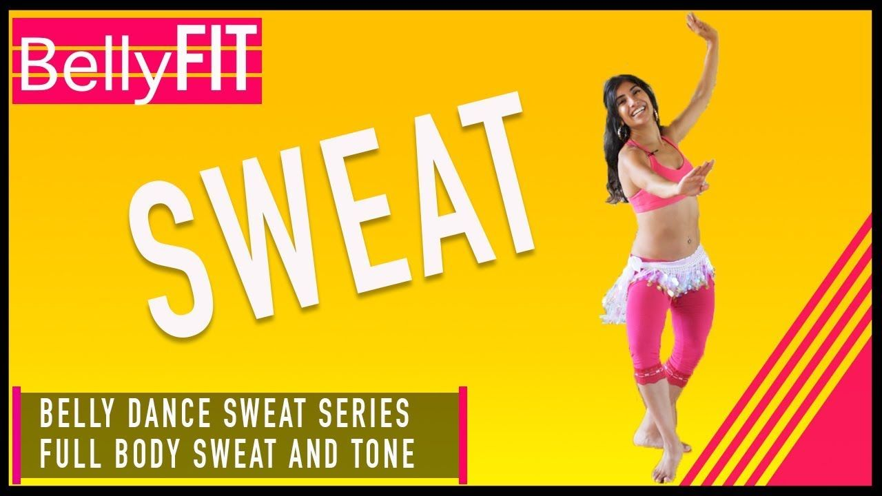 Belly dance sweat workout full body youtube belly