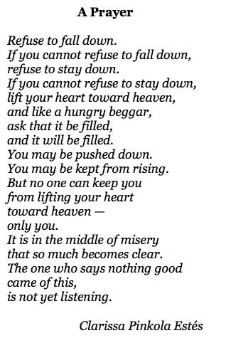 A Prayer Clarissa Pinkola Estes Paul E Nelson Poet Interviewer Clarissa Pinkola Estes Loss Grief Quotes Word Of Grace