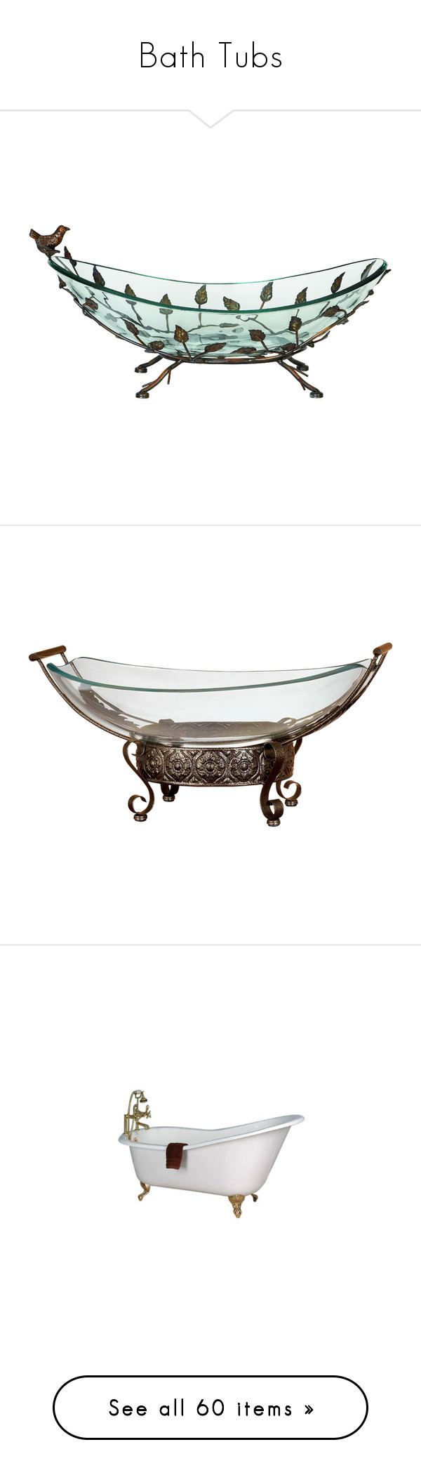 """""""Bath Tubs"""" by brandileek ❤ liked on Polyvore featuring clear, home, home decor, gold, contemporary home decor, greek home decor, inspirational home decor, glass bowl, glass home decor and furniture"""