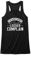 champions train losser complain pinterest champion