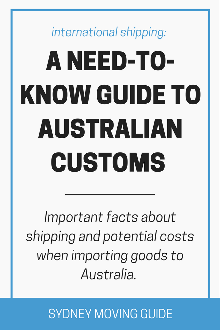 Need To Know Guide To Australian Customs Moving To Australia